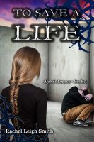 Book Cover: To Save A Life